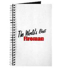 """""""The World's Best Fireman"""" Journal"""