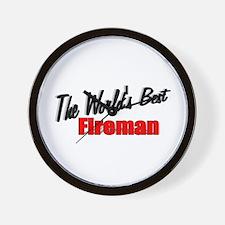 """""""The World's Best Fireman"""" Wall Clock"""