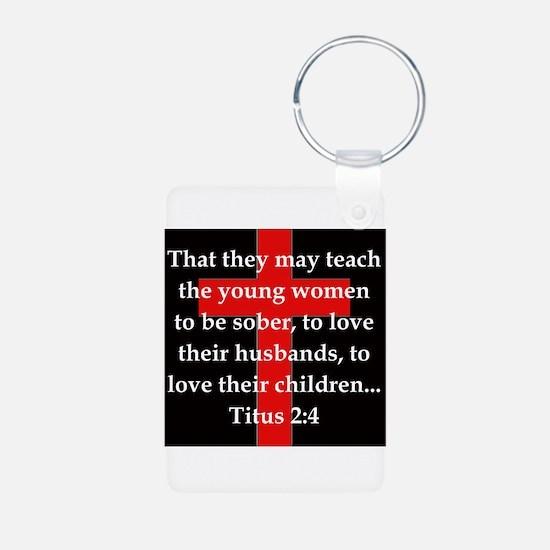 Titus 2:4 Keychains