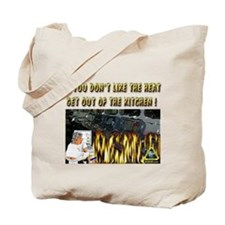 if you do not like the heat Tote Bag
