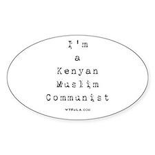 Im a Kenyan Muslim communist BLACK.png Decal