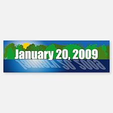 JANUARY 20, 2009 Bumper Bumper Bumper Sticker