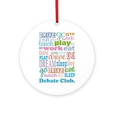 Debate Club Ornament (Round)
