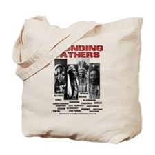 Native American, First Nations Founders Tote Bag