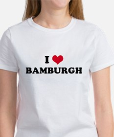 I HEART BAMBURGH Women's T-Shirt
