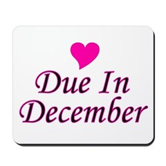 Due In December Mousepad