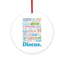 Discus Ornament (Round)