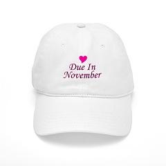 Due In November Baseball Cap