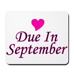Due In September Mousepad