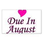 Due In August Rectangle Sticker