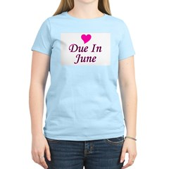 Due In June Women's Pink T-Shirt