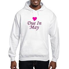 Due In May Hoodie