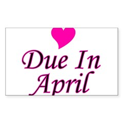 Due In April Rectangle Decal