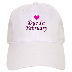 Due In February Baseball Cap