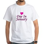 Due In January White T-Shirt