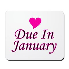Due In January Mousepad