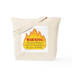 Hot Flash Tote Bag
