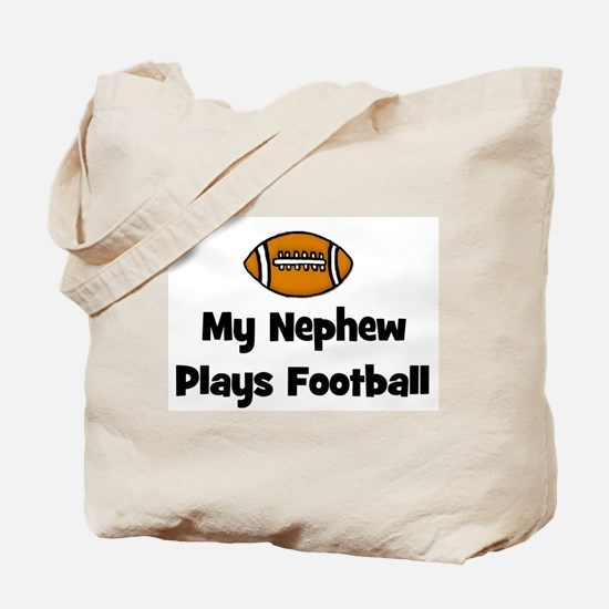 My Nephew Plays Football Tote Bag