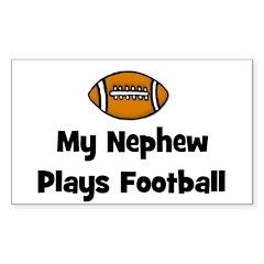 My Nephew Plays Football Rectangle Decal