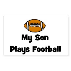 My Son Plays Football Rectangle Decal