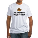 My Grandson Plays Football Fitted T-Shirt