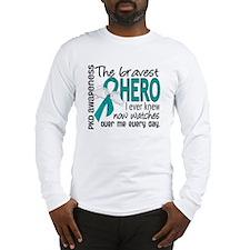 Bravest Hero I Knew PKD Long Sleeve T-Shirt