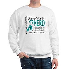 Bravest Hero I Knew Ovarian Cancer Sweater