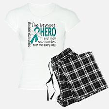 Bravest Hero I Knew Ovarian Cancer Pajamas