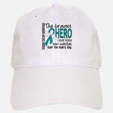 Bravest Hero I Knew Ovarian Cancer Baseball Baseball Cap