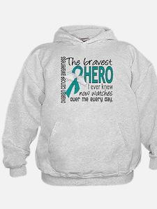 Bravest Hero I Knew Ovarian Cancer Hoodie