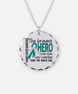 Bravest Hero I Knew Ovarian Cancer Necklace