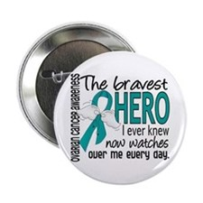 "Bravest Hero I Knew Ovarian Cancer 2.25"" Button"