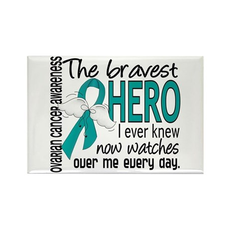 Bravest Hero I Knew Ovarian Cancer Rectangle Magne