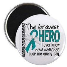 Bravest Hero I Knew Ovarian Cancer Magnet