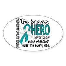 Bravest Hero I Knew Ovarian Cancer Decal