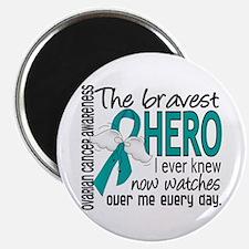 """Bravest Hero I Knew Ovarian Cancer 2.25"""" Magnet (1"""