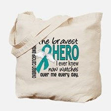 Bravest Hero I Knew Ovarian Cancer Tote Bag