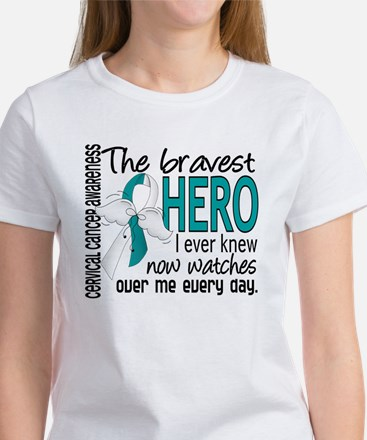 Bravest Hero I Knew Cervical Cancer Women's T-Shir