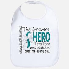 Bravest Hero I Knew Cervical Cancer Bib