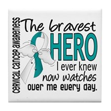 Bravest Hero I Knew Cervical Cancer Tile Coaster
