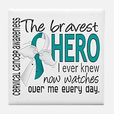 Bravest Hero I Knew Cervical Cancer Tile Coaster