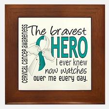 Bravest Hero I Knew Cervical Cancer Framed Tile