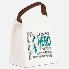 Bravest Hero I Knew Cervical Cancer Canvas Lunch B