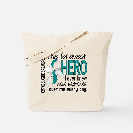 Bravest Hero I Knew Cervical Cancer Tote Bag