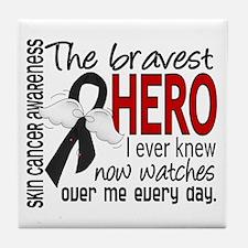 Bravest Hero I Knew Skin Cancer Tile Coaster