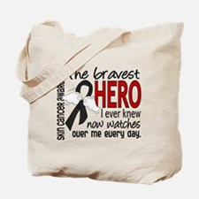 Bravest Hero I Knew Skin Cancer Tote Bag