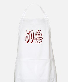 50 Is The New 30! BBQ Apron