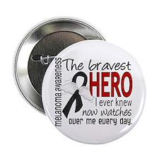 """Bravest Hero I Knew Melanoma 2.25"""" Button (10 pack"""