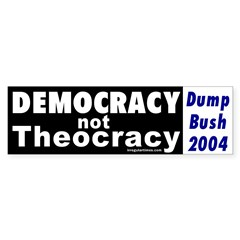 Democracy not Theocracy Bumper Bumper Sticker
