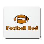 Football Dad Mousepad